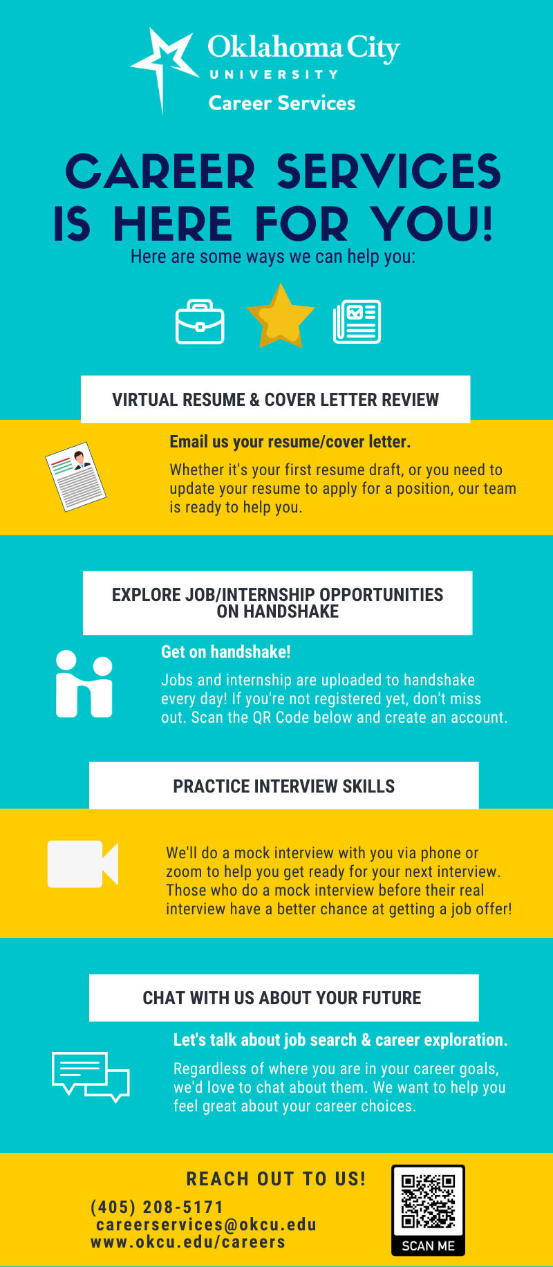 Career Services is here for you! We can help you virtually with resume and cover letter reviews via email and mock interviews and career advising via Zoom. You can email us at careerservices@okcu.edu for an appointment!