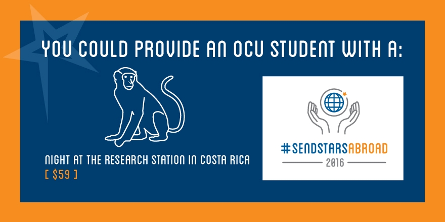 You could provide an OCU Student with a night at the research station in Costa Rica - $59