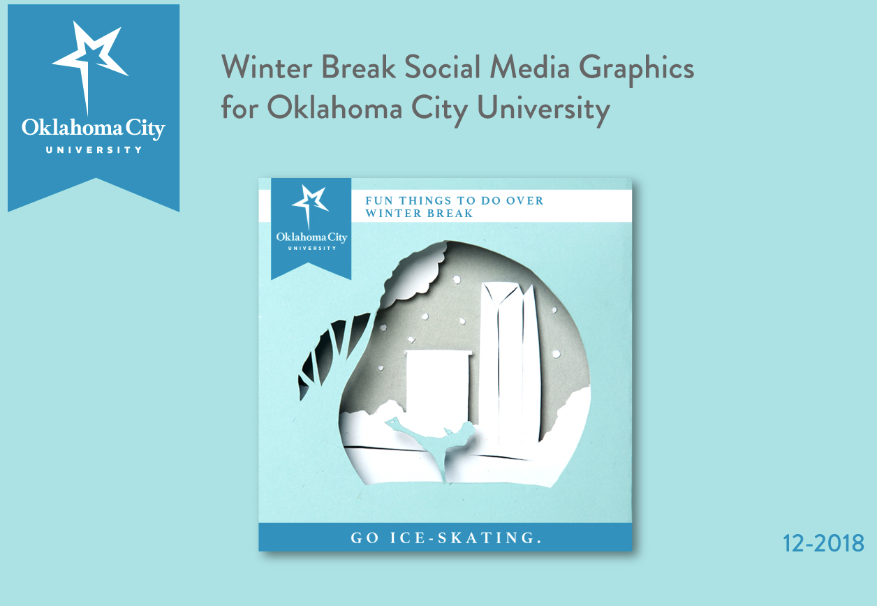 Winter Break Social Media Graphics for Oklahoma City University (Image of woman figure skating in front of Devon Tower in OKC)