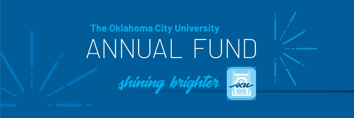 The Oklahoma City University Annual Fund: Shining Brighter