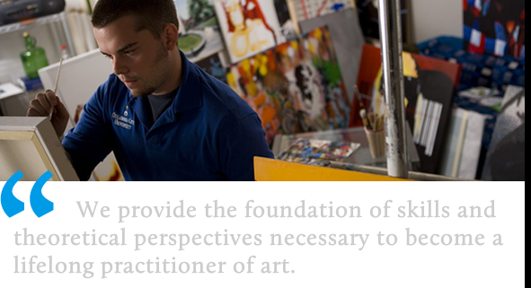 "A student paints; a caption reads ""We provide the foundation of skills and theoretical perspectives necessary to become a lifelong practitioner of art."""