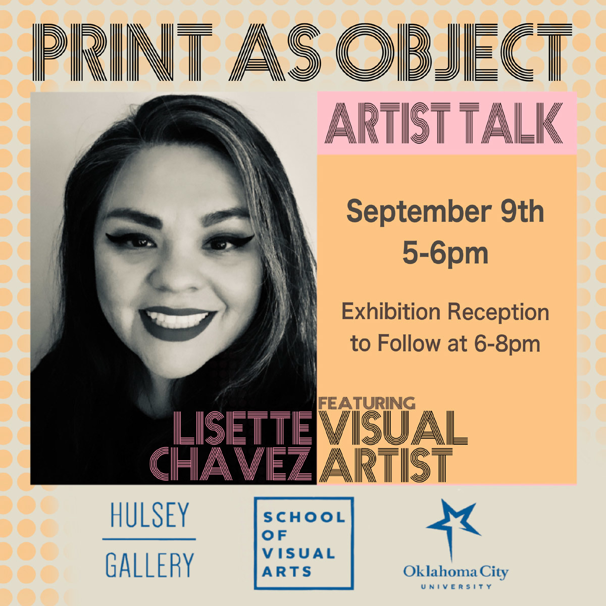 print as object artist talk - september 9th 5-6pm - exhibition reception to follow at 6-8pm - lisette chavez