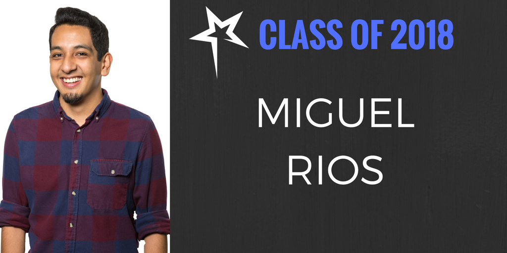 Class of 2018: Miguel Rios