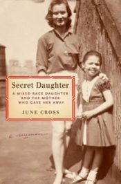 "Cover of the book ""Secret Daughter"" by June Cross"