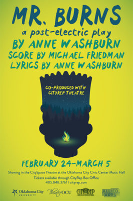 Mr. Burns, a post-electric play, February 24 through March 5th.