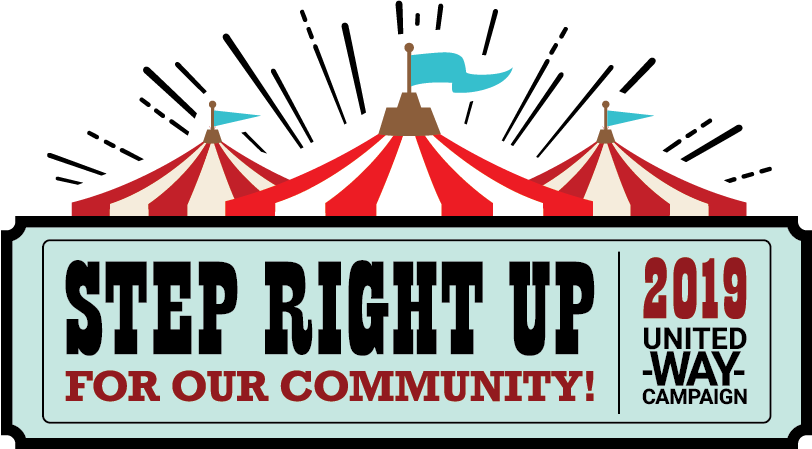 Step Right Up for our Community! 2019 United Way Campaign